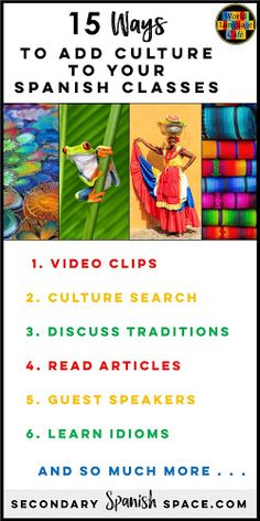 How to Incorporate Culture in Your Spanish Classroom - Secondary Spanish Space