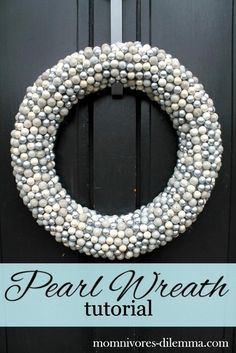 Pearls cover a round from here to make a wreath, I'm thinking  of altering this would to make a  frame for a round mirror that you buy at the $ store ??>35 Best Winter Wreath Ideas