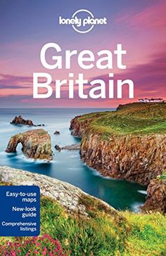 Lonely Planet Great Britain (Travel Guide) by Lonely Planet