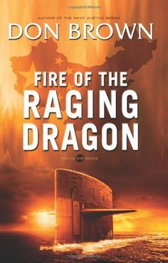 Fire of the Raging Dragon (Pacific Rim Series) by Don Brown. $10.74. Publisher: Zondervan (November 20, 2012). Reading level: Ages 18 and up. Series - Pacific Rim Series