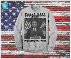 Kanye West For President 2020 - In Yeezus we Trust Crewneck. Kanye Jumper. Yeezus 2020 - Pick Your Size S - 3XL!!! **Priority Shipping**