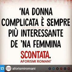 #MariaMazza Maria Mazza: #Repost @aforismiromani with @repostapp.・・・Me sembra giusto.✌ #aforismiromani #aforismi #frasi #roma #noidiroma
