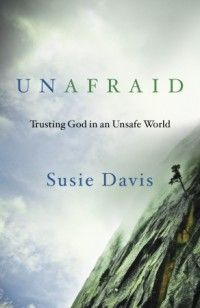 Unafraid by Susie Davis -- Releases April 21, 2015