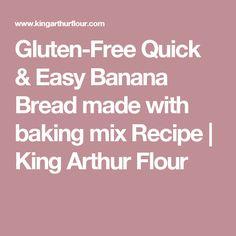 Gluten-Free Quick & Easy Banana Bread made with baking mix Recipe   King Arthur Flour