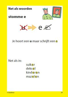 Categorie > Net als woorden Stomme -e- Speech Language Therapy, Speech And Language, School Hacks, School Projects, Learn Dutch, Dutch Language, Teacher Inspiration, School Items, Grammar