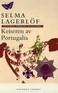 """""""Keiseren av Portugalia"""" av Selma Lagerlöf"""