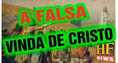 A falsa vinda de Cristo e o último sinal. A grande tribulação antes ou d...