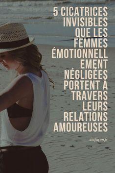 Voici 5 cicatrices invisibles que les femmes émotionnellement négligées portent dans leurs relations. Elles sont peut-être bien marquées émotionnellement, mais pas à vie !    #relation #amour #asafacon #fr Messages, Positivity, Relatable, Affirmations, Couples, Positive Attitude, Dating