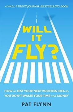The online marketing genius Pat Flynn's latest book. Will It Fly? How to Test Your Next Business Idea So You Don't Waste Your Time and Money by Pat Flynn New Business Ideas, Home Based Business, Starting A Business, Online Business, Business Inspiration, This Is A Book, The Book, Best Books To Read, Good Books
