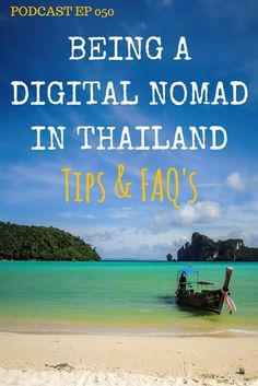 """Is Thailand the ultimate cauldron for first time digital nomads? We talk about the pros and cons of choosing Thailand to get your start and compare Chiang Mai to Koh Phangnan for being the best hub to choose. Plus, we announce the """"Travel Bloggers Retreat"""" - for which we are guest speakers. 050 Being a digital nomad in Thailand: Tips & FAQs"""
