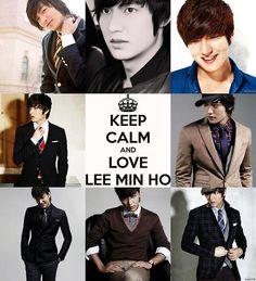 keep calm and love Lee Min Ho.