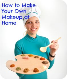 Home made makeup recipes. ALL NATURAL!! Iv been wanting to make my own makeup because i want more control over pigment and coverage. i hate buying makeup only to find that its waterey invisible crap!! all natural is always better too! so excited to do this!