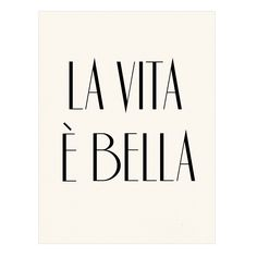 """LA VITA E BELLA"" 