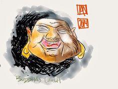 Buddha's laugh.