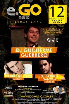 12.05.2012 Conexão The Week com Deejay uilherme Guerrero, Deejay Patrick Sandim e Deejay Bruno Zuzzi - e.GO Music