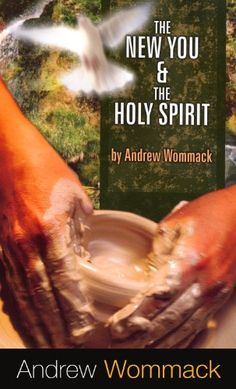 The New You & the Holy Spirit by Andrew Wommack