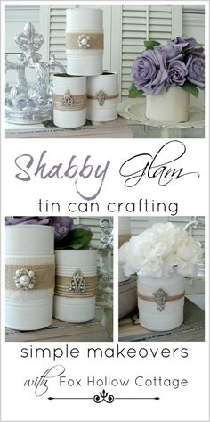 Shabby Glam Tin Can Crafting - Create Home Decor Accents, Vases and More. Add Embellishments like Vintage Shoe Clips for Sparkle and Interest - foxhollowcottage.com