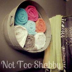Not Too Shabby - Towel Storage. Wash tub
