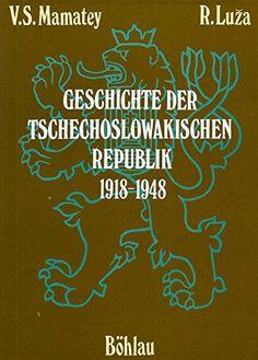 Geschichte der Tschechoslowakischen Republik 1918 - 1948 von Victor S. Mamatey http://www.amazon.de/dp/B00ELVWP8Y/ref=cm_sw_r_pi_dp_jcGovb1GS2260