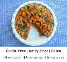 Sweet Potato Quiche-  I want to make this for breakfast this weekend and we will have leftovers!!!!!