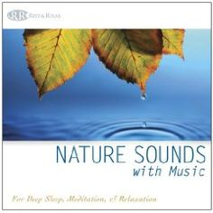 Nature Sounds with Music (Deep Sleep Music, Relaxation, Music for Healing, Music with Nature) $10.40