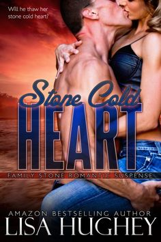 Stone Cold Heart (Family Stone #1 Jess)