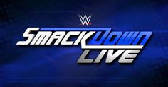 Watch WWE SmackDown Live 11/15/16 – November 15th 2016 – WWE SmackDown 15/11/16