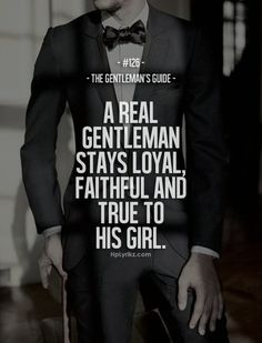 Relationship Quotes For Her Gentlemens Guide Words Popular Ideas Great Quotes, Quotes To Live By, Me Quotes, Inspirational Quotes, Qoutes, Motivational, Couple Quotes, Style Quotes, Lyric Quotes