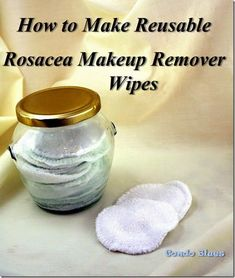 How to Make Reusable Rosacea Makeup Remover Wipes - Rosacea Best Makeup Remover, Makeup Remover Wipes, Home Design, Cleaning Hacks, Cleaning Wipes, Rosacea Makeup, Make Up Remover, Clean Face, Beauty Recipe