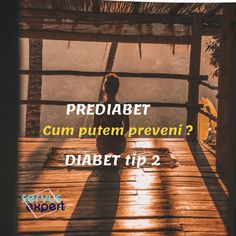 Cum evităm ca prediabetul să devină DIABET de tip 2 ? Sciatica, Metabolism, Diabetes, Signs, Health, Therapy, Diet, Health Care, Shop Signs