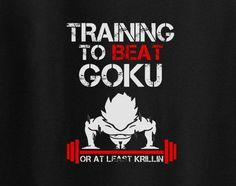 Dragon Ball Dragonball Z Training to beat Goku or least Krillin T-Shirt