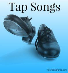 Tap+Songs+Playlist... #tap+#dance+#dancer