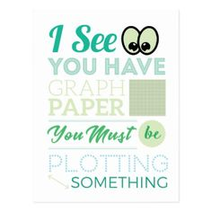 I See You Have Graph Paper Plotting Funny Math Postcard - postcard post card postcards unique diy cyo customize personalize