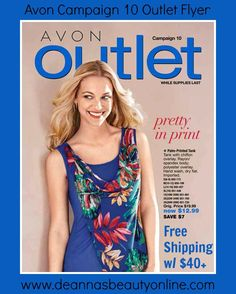 Browse the 2017 Avon Campaign 10 Outlet Book online and take advantage of the sales while they last at www.deannasbeautyonline.com. #outlet #avon