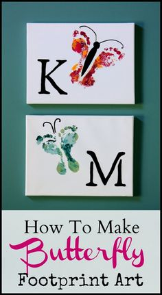 How To Make Butterfly Footprint Art (would like to do this with a large canvas so I can fit all the kids on one, and instead of initials add their names down their butterfly's body)