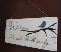 Welcome sign Aimee Weaver Designs — Portfolio Rustic Signs, Wooden Signs, Painted Signs, Hand Painted, Pallet Art, Pallet Signs, Small Pallet, Family Signs, Diy Signs