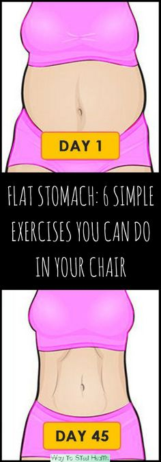 Flat Stomach: 6 Simple Exercises You Can Do In Your Chair! : Flat Stomach: 6 Simple Exercises You Can Do In Your Chair! Gentle Workout, Health Routine, Best Weight Loss Foods, Healthy Exercise, Pregnancy Health, Burn Belly Fat, Flat Stomach, Diet Motivation