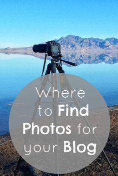 Where to find photos and images for your blog - #Blogging #Blogs #Affiliate