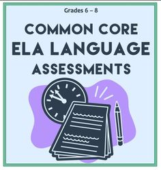 4 PRODUCTS IN 1 to prepare for Common Core ELA 3 ELA Assessments and 1 Review for Grades 6 - 8 Common Core. 1. 20 point ELA exam 2. 50 point ELA exam 3. 85 point ELA exam 4. Exam Review. Perfect NO PREP Common Core ELA Assessment or CCSS-aligned summative assessment or test prep #elaassessments
