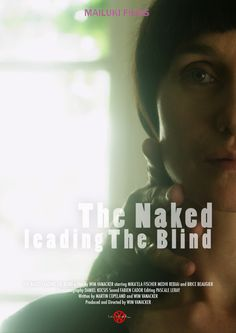 The Naked Leading the Blind -- 2013 Foreign Shorts
