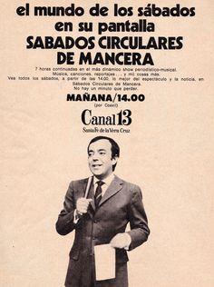Publicidad del programa SABADOS CIRCULARES DE MANCERA. Canal 13, Santa Fe, 1970.