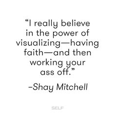 Quote by Shay Mitchell