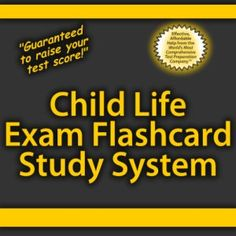 Child Life Exam Flashcard Study System is a great resource for the exam  portion of the