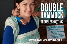 5 common double hammock problems and how to solve them [Image of a white woman with dark hair wearing a baby on her back in a minty green and off white woven wrap Tekhni Pragma Jade, tied in a double hammock back carry. There's text on the image that reads, quote, Double Hammock Troubleshooting, Amy Wraps Babies, end quote.]