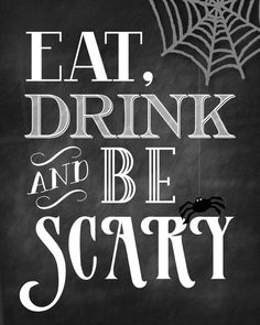 Eat Drink and Be Scary Printables by modernsoiree on Etsy