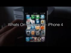 Whats On My Device - iPhone 4