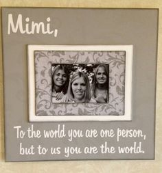 "Christmas Grandparent Gift Picture Frame: "" Mimi To the world you are one person..."" Magnetic Photo Frame"