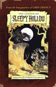 Gris Grimly: The Legend of Sleepy Hollow