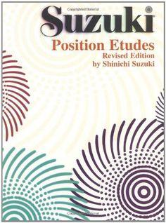 Position Etudes: Violin (Suzuki Violin School) by Shinichi Suzuki