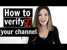 How to Verify Your YouTube Channel - YouTube